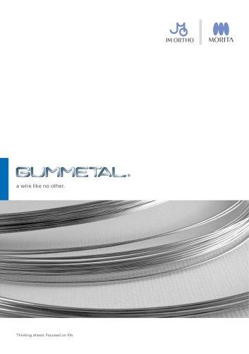 GUMMETAL®