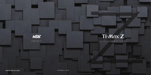 Ti-Max Z Series