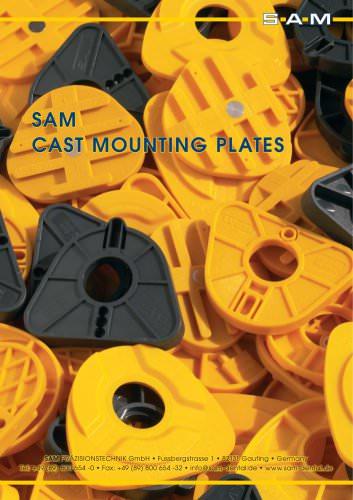 SAM Cast Mounting Plates