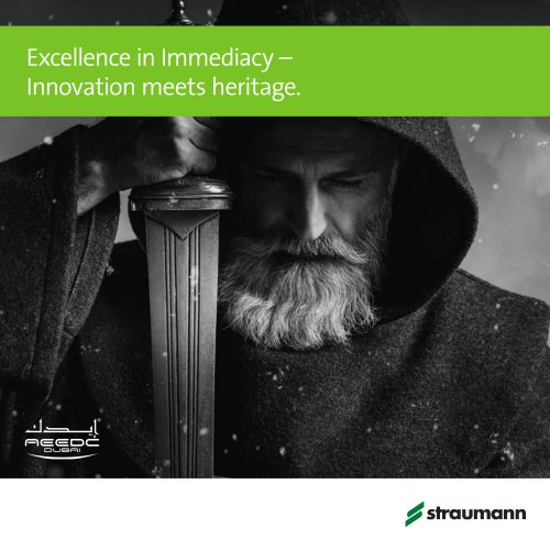 Excellence in Immediacy – Innovation meets heritage