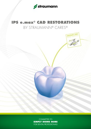 IPS e.max® CAD restorations by Straumann® CADCAM