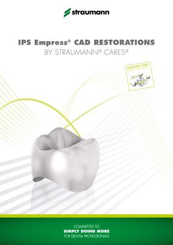 IPS Empress® CAD restorations by Straumann® CADCAM