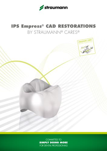 IPS Empress® CAD restorations by Straumann® CADCAM