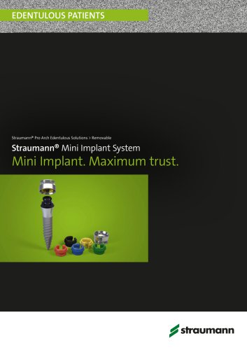 Straumann® Mini Implant System