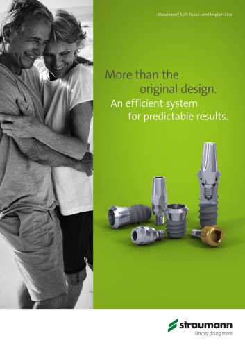 Straumann® Soft Tissue Level Implant Line