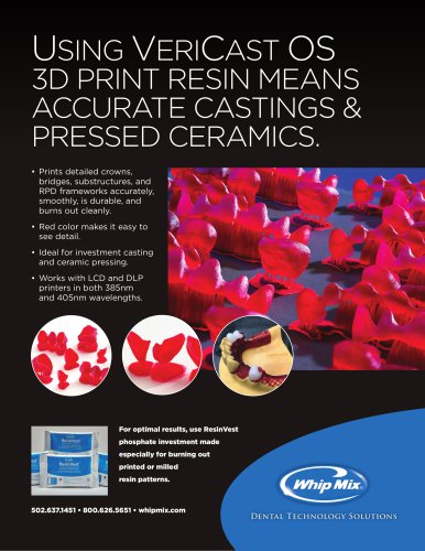 USING VERICAST OS 3D PRINT RESIN MEANS ACCURATE CASTINGS & PRESSED CERAMICS.