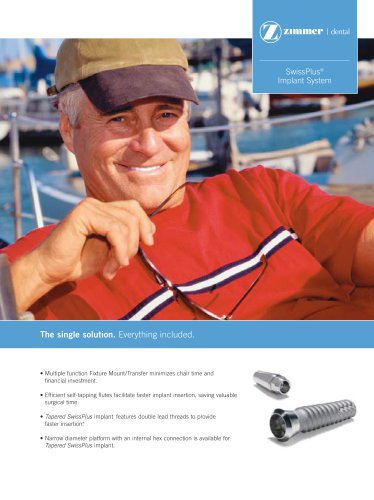 SwissPlus ® Implant System