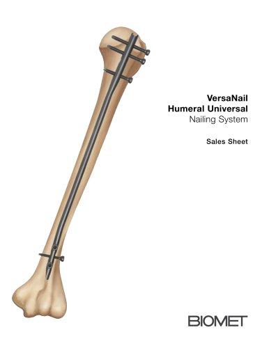 VersaNail Humeral Universal Nailing System Sales Sheet