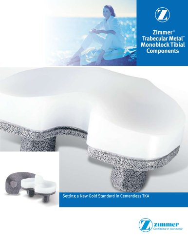 Zimmer® Trabecular Metal? CR/LPS Monoblock Tibia