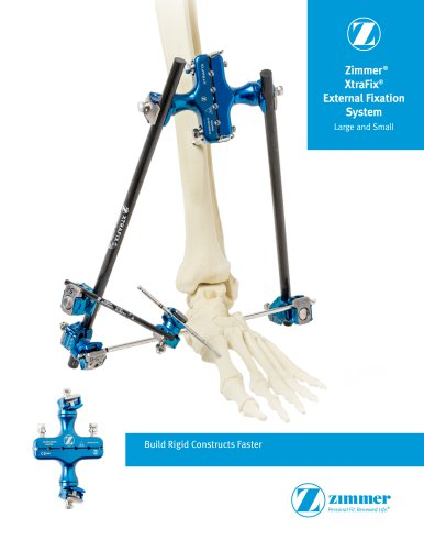 Zimmer® XtraFix® External Fixation System Large and Small