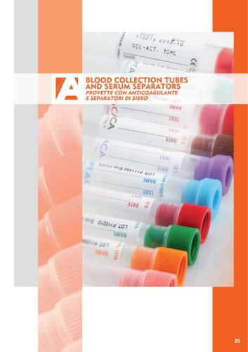 Blood collection tubes and serum separators