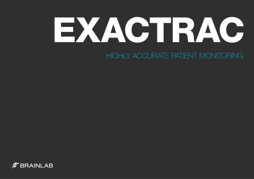 EXACTRAC HIGHLY ACCURATE PATIENT MONITORING