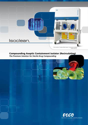 Isoclean - Compounding Aseptic Containment Isolator (Recirculating)