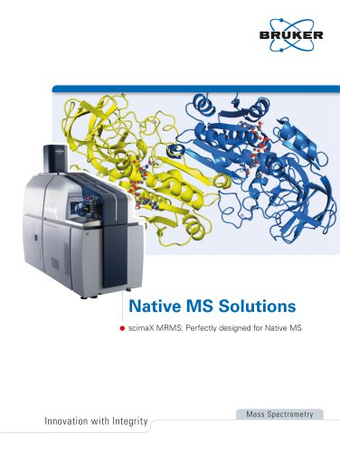 Native MS Solutions scimaX MRMS: Perfectly designed for Native MS