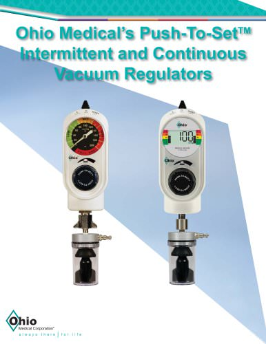 Push-To-Set TM Intermittent and Continuous Vacuum Regulators