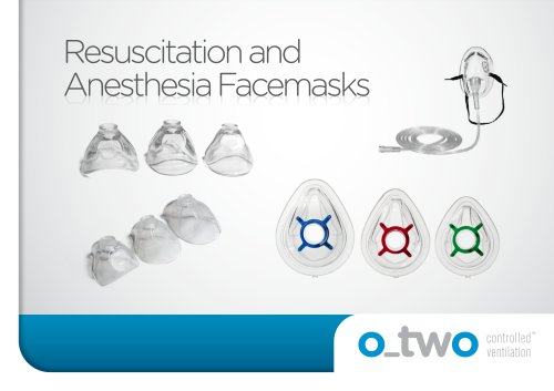 Resuscitation and Anesthesia Facemasks Anesthesia Facemasks