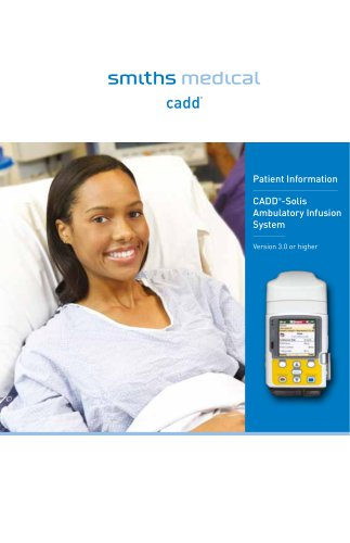 CADD® -Solis Ambulatory Infusion System Version 3.0 or higher