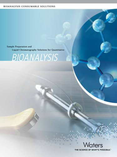 Sample Preparation and Liquid Chromatography Solutions for Quantitative