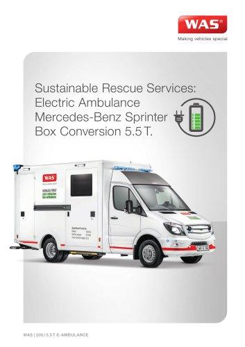 WAS 500 Zero Emission Ambulance Mercedes-Benz Sprinter Box Body 5.5 T