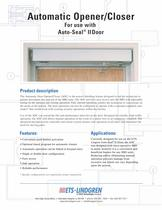 Automatic Opener/Closer For use with Auto-Seal II Door