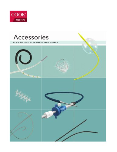 Accessories FOR ENDOVASCULAR GRAFT PROCEDURES