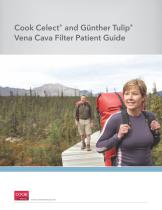 Cook Celect ® and Günther Tulip ® Vena Cava Filter Patient Guide - 1