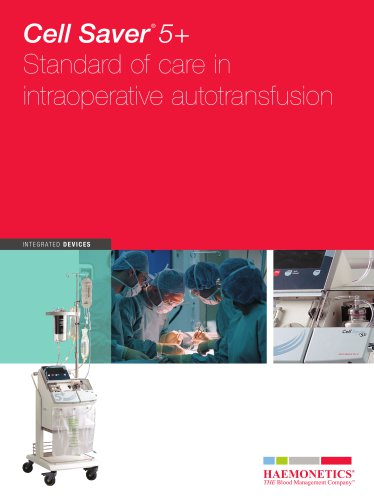 Cell Saver 5+ Standard of care in intraoperative autotransfusion