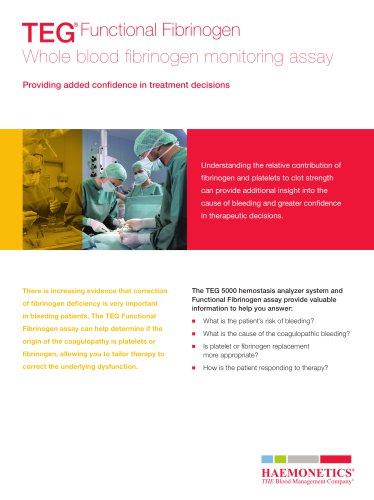 TEG Functional Fibrinogen - Whole blood fibrinogen monitoring assay