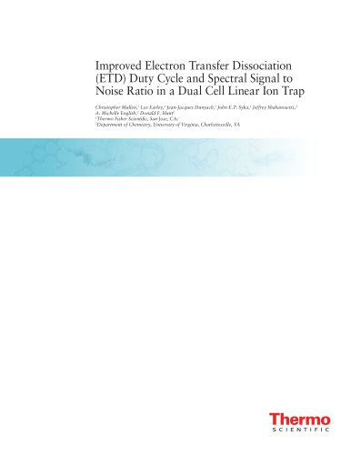 Improved Electron Transfer Dissociation (ETD) Duty Cycle and Spectral Signal to Noise Ratio in a Dual Cell Linear Ion Trap