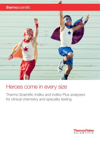 Indiko and Indiko Plus analyzers for clinical chemistry and specialty testing