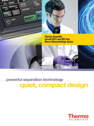 New Thermo Scientific Sorvall MTX 150 and MX Plus Micro-ultracentrifuges