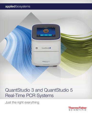 QuantStudio 3 and QuantStudio 5 Real-Time PCR Systems