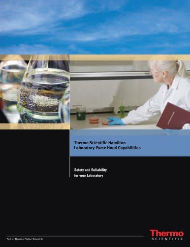 Thermo Scientific* Hamilton* Laboratory Fume Hood Capabilities
