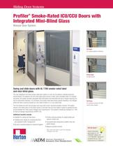 Smoke-Rated Swing and Slide ICU Door Systems with Mini-Blind Glass