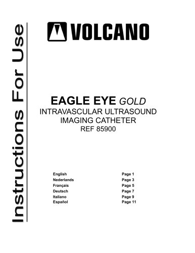 Eagle Eye® Gold Catheter
