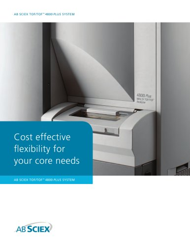 Brochure: 4800 Plus MALDI TOF/TOF Analyzer: Unparalleled Depth of Coverage: Proven Quantitation