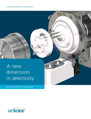 Brochure: AB SCIEX SelexION Technology: A New Dimension in Selectivity