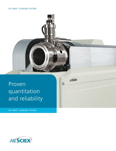 Brochure: API 4000? LC/MS/MS System: Proven quantitation and reliability.