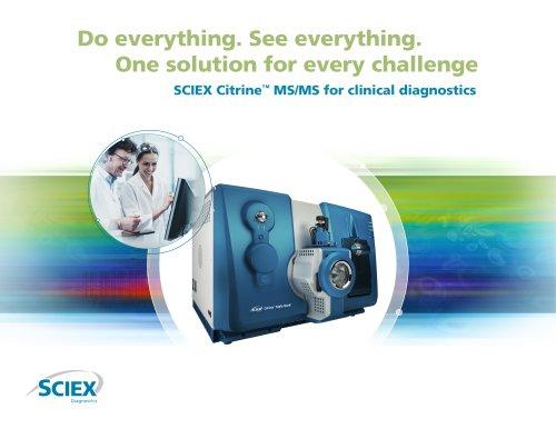 SCIEX Citrine™ MS/MS for clinical diagnostics*