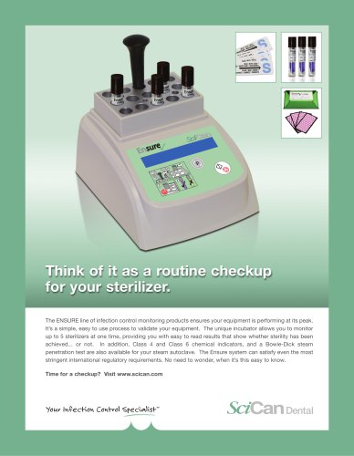 Think of it as a routine checkup for your sterilizer. ENSURE
