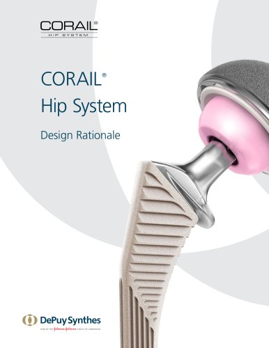 CORAIL® Hip System Design Rationale