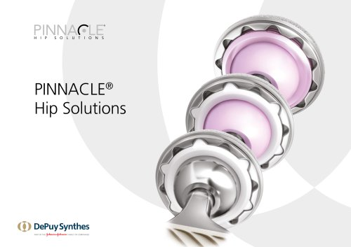PINNACLE® Hip Solutions