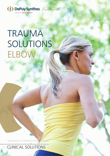 Trauma Solutions. Elbow