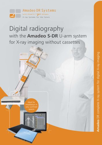 Digital radiography with the Amadeo S-DR U-arm system for X-ray imaging without cassettes