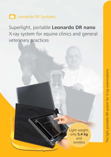 Leonardo DR Systems Superlight, portable Leonardo DR nano X-ray system for equine clinics and general veterinary practices