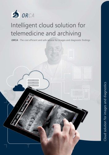 ORCA Intelligent cloud solution for telemedicine and archiving