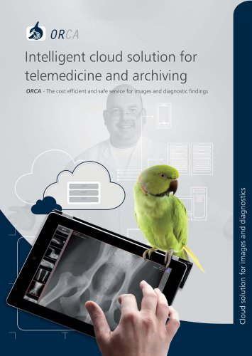 ORCA Intelligent cloud solution for telemedicine and archiving Old