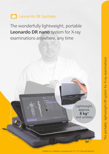The wonderfully lightweight, portable Leonardo DR nano system for X-ray examinations anywhere, any time