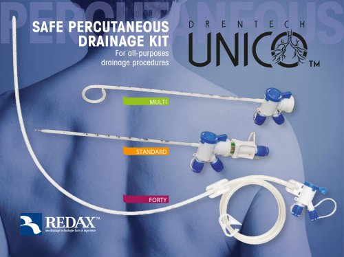 Drentech UNICO™ percutaneous set