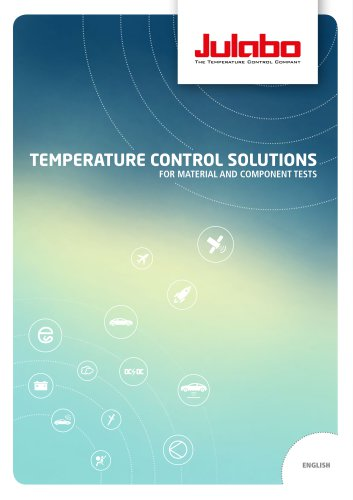 JULABO Temperature Control Solutions for Material and Component Tests